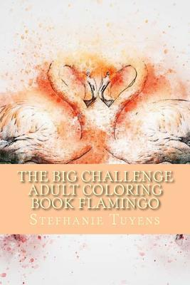 The Big Challenge Adult Coloring Book Flamingo