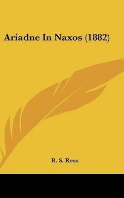 Ariadne in Naxos (1882)