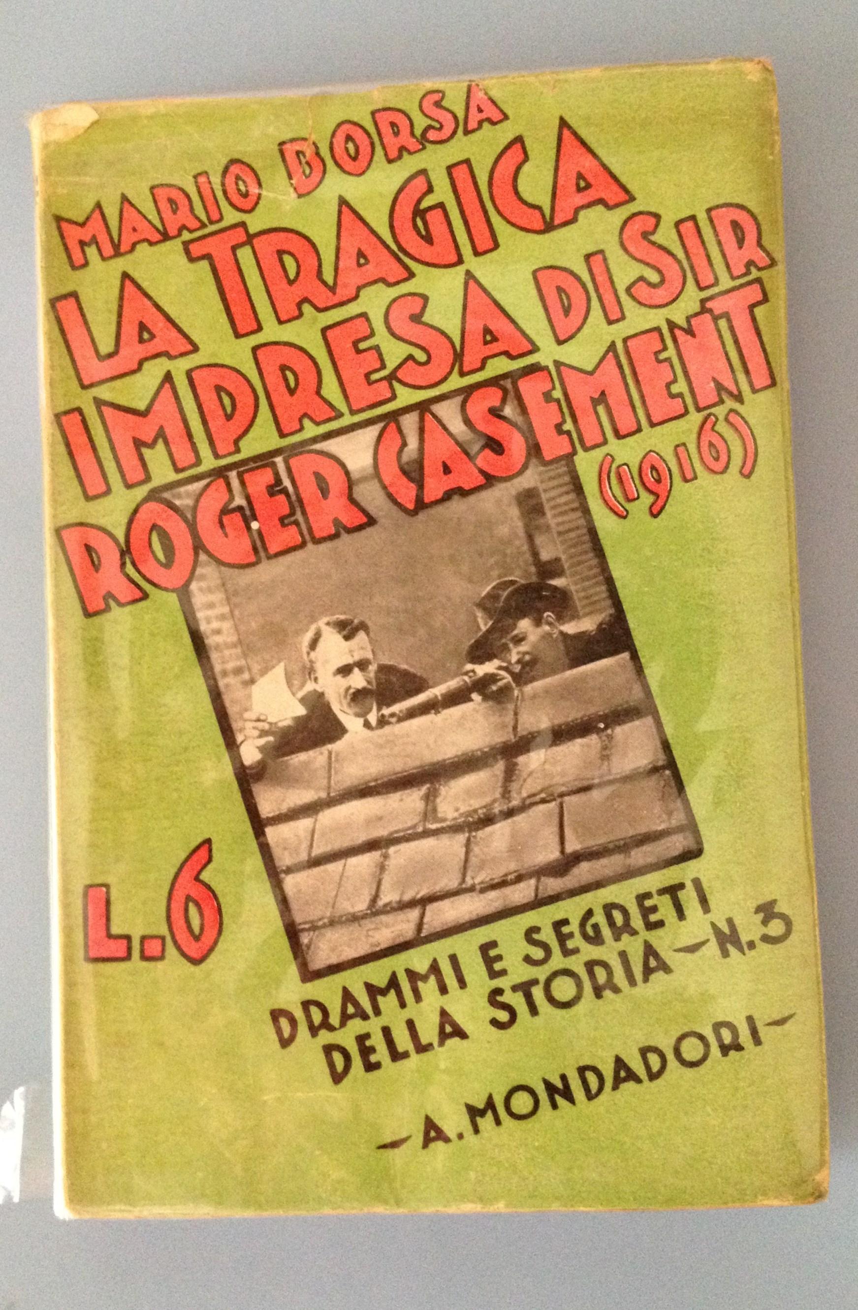 La tragica impresa di Sir Roger Casement