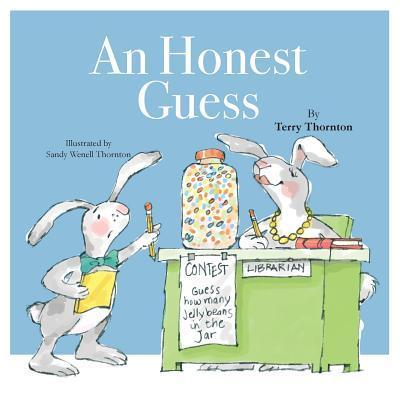 An Honest Guess