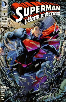 Superman l'Uomo d'Acciaio n. 1