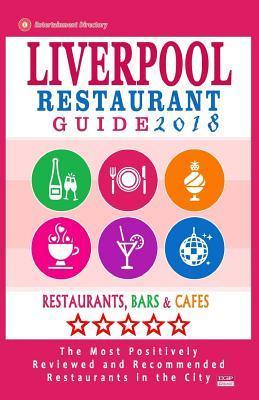 Liverpool Restaurant Guide 2018