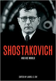 Shostakovich and His World