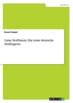 Luise Hoffmann. Die ...