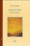 Parentesi di luce. Poesie 1978-1980