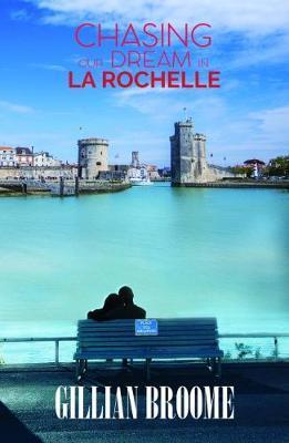 Chasing Our Dream in La Rochelle