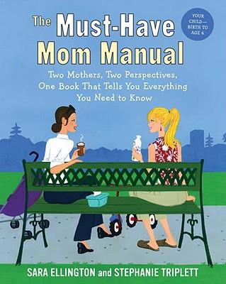 The Must-Have Mom Manual