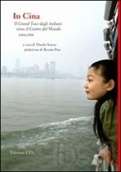 In Cina, il gran tour degli italiani verso il centro del mondo