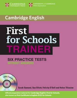 First for schools trainer. Six practice tests. Without answers. Con espansione online. Per le Scuole superiori. Con CD Audio