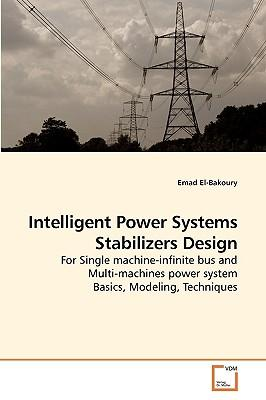 Intelligent Power Systems Stabilizers Design