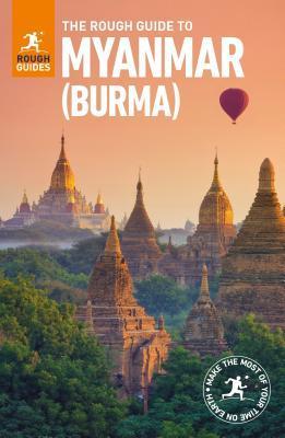 The Rough Guide to Myanmar (Burma)