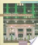 Marshall Field's Food and Fashion
