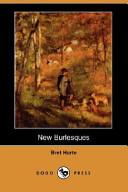 New Burlesques (Dodo Press)
