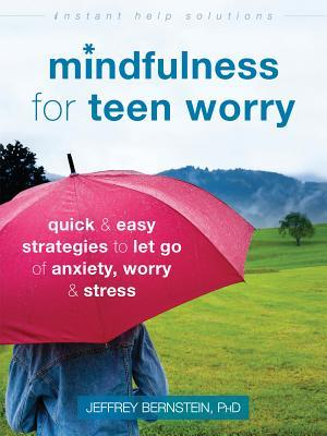Mindfulness for Teen Worry