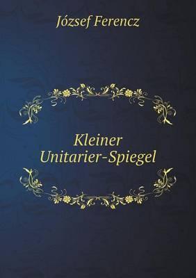 Kleiner Unitarier-Spiegel