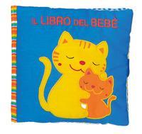 Il libro del bebè. ...