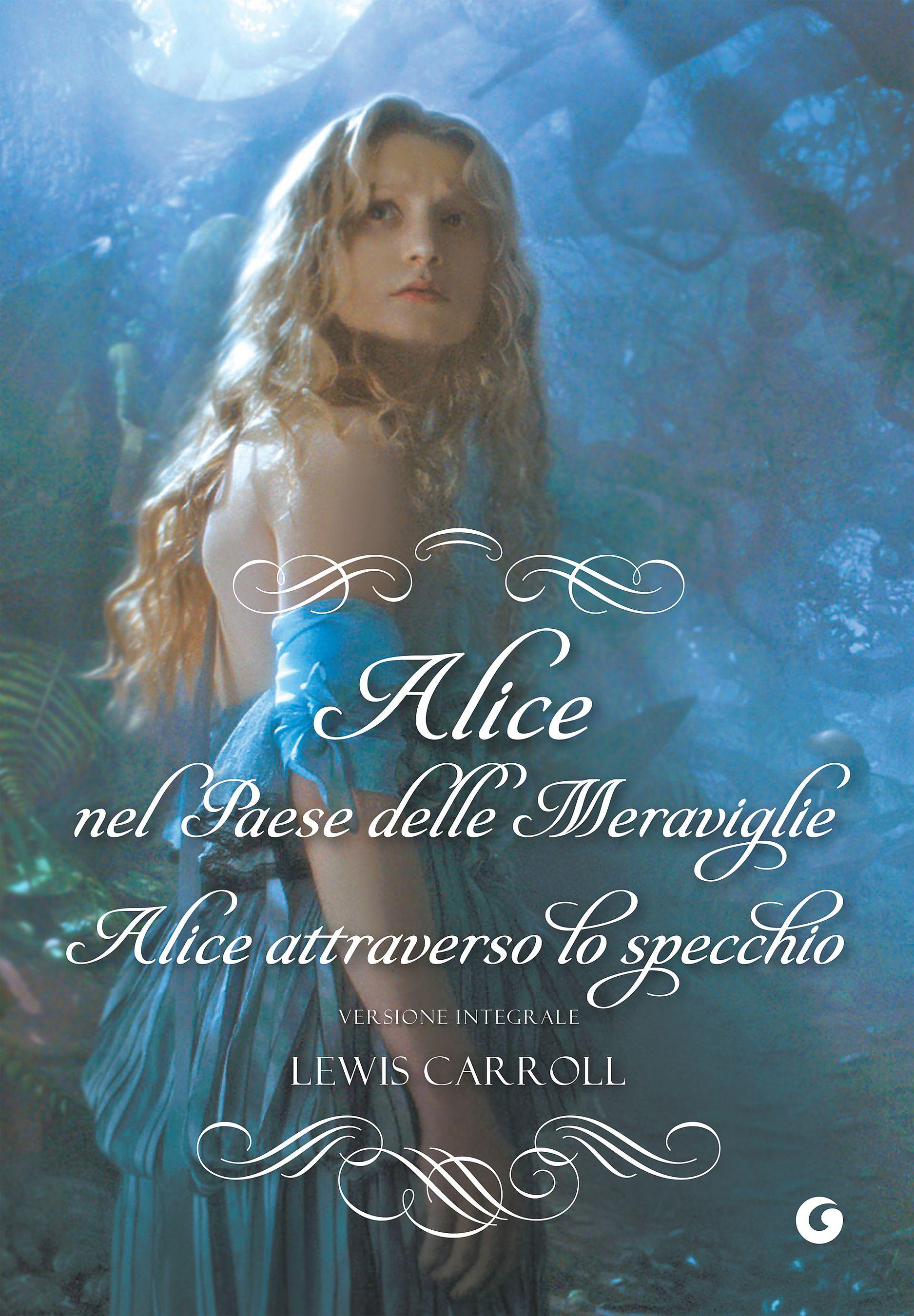 Alice nel paese delle meraviglie - Alice attraverso lo specchio