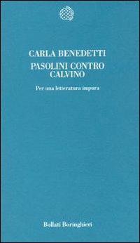 Pasolini contro Calvino