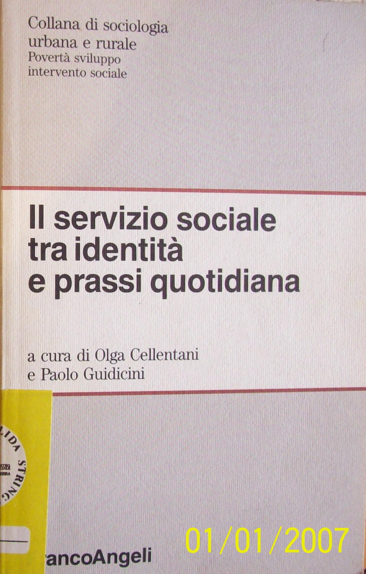 Il Servizio sociale tra identita e prassi quotidiana