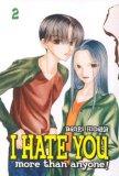 I Hate You More Than...