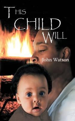 This Child Will