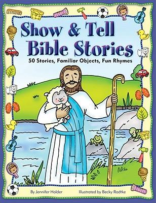 Show & Tell Bible Stories