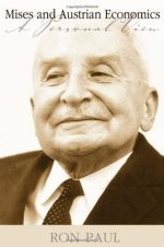 Mises and Austrian Economics