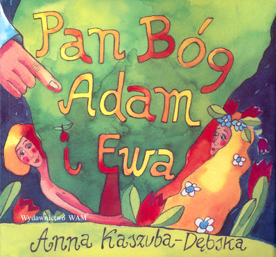 Pan Bóg, Adam i Ew...