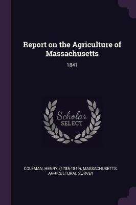 Report on the Agriculture of Massachusetts