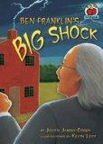 Ben Franklin's Big Shock