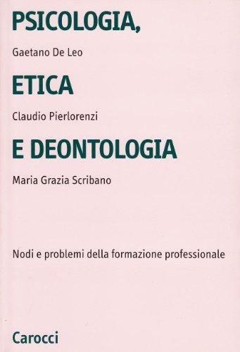 Psicologia, etica e deontologia
