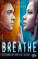 Breathe - Gefangen u...