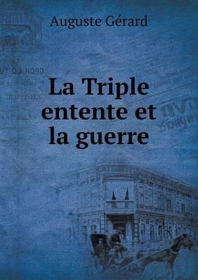La Triple Entente Et La Guerre