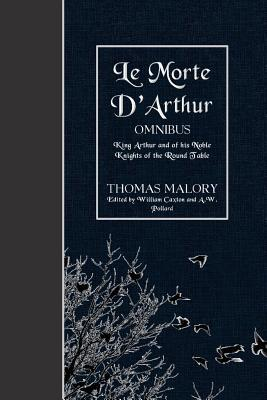 Le Morte D'arthur Om...