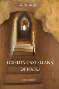 Giselda castellana di Naro
