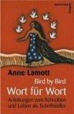 Bird by Bird - Wort für Wort.