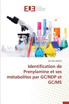 Identification de Prenylamine et Ses Metabolites par Gc/Ndp et Gc/Ms