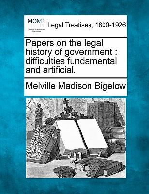 Papers on the Legal History of Government