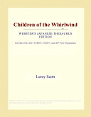 Children of the Whirlwind (Webster's Japanese Thesaurus Edition)