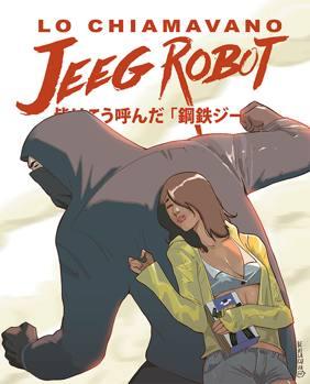 Lo chiamavano Jeeg R...