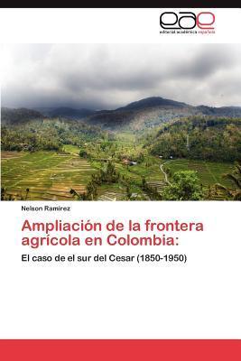 Ampliación de la frontera agrícola en Colombia