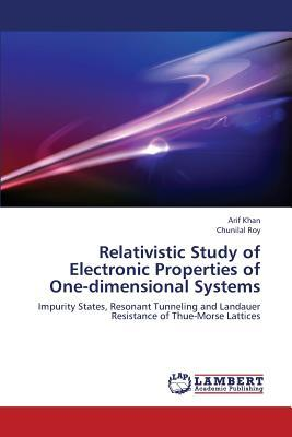 Relativistic Study of Electronic Properties of One-dimensional Systems