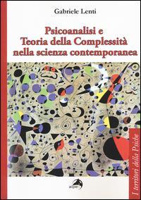 Psicoanalisi e teoria della complessità nella scienza contemporanea