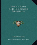 Walter Scott and the Border Minstrelsy