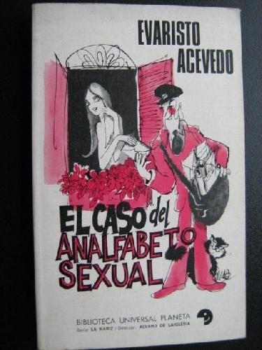 El caso del analfabeto sexual
