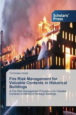 Fire Risk Management for Valuable Contents in Historical Buildings