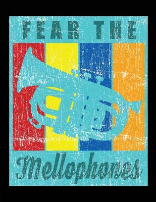 Fear The Mellophones