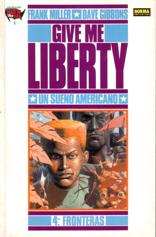 Give Me Liberty #4