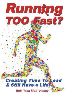 Running Too Fast?