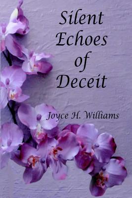 Silent Echoes of Deceit